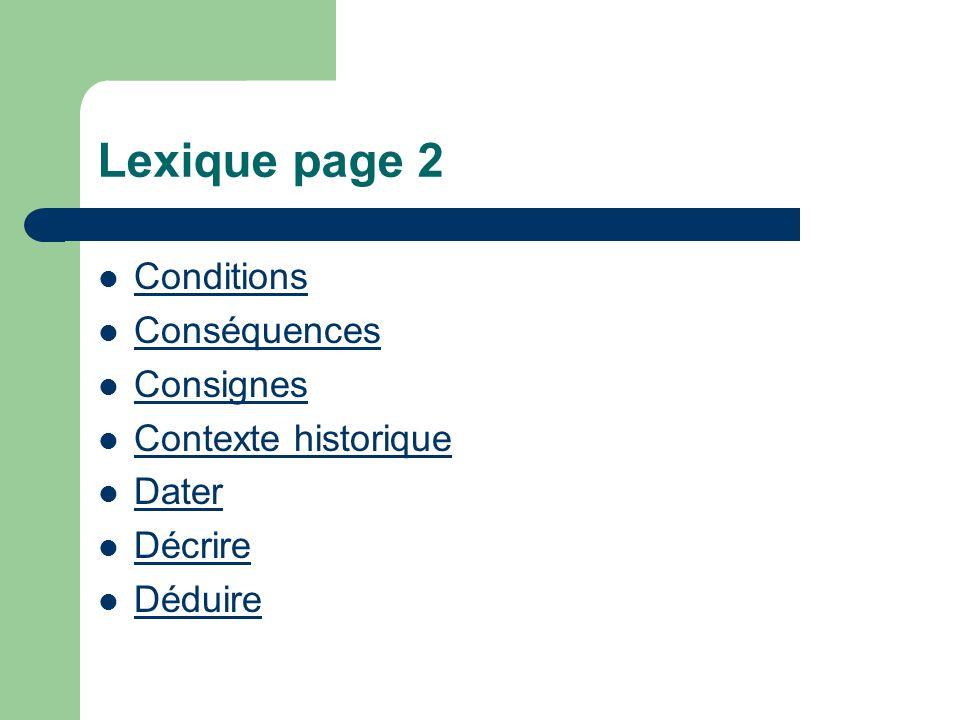 Lexique page 2 Conditions Conséquences Consignes Contexte historique