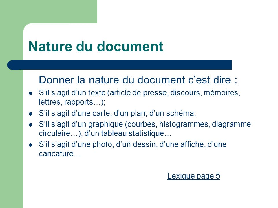 Nature du document Donner la nature du document c'est dire :