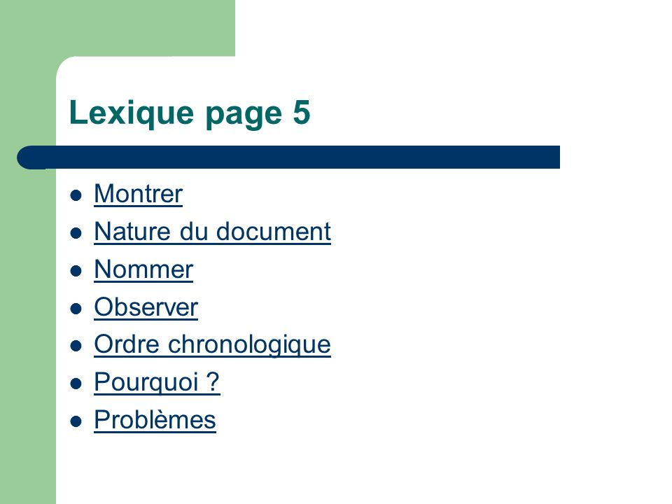 Lexique page 5 Montrer Nature du document Nommer Observer
