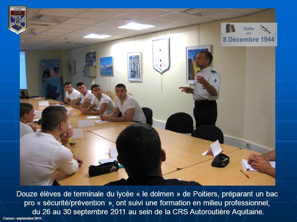 du 26 au 30 septembre 2011 au sein de la CRS Autoroutière Aquitaine.