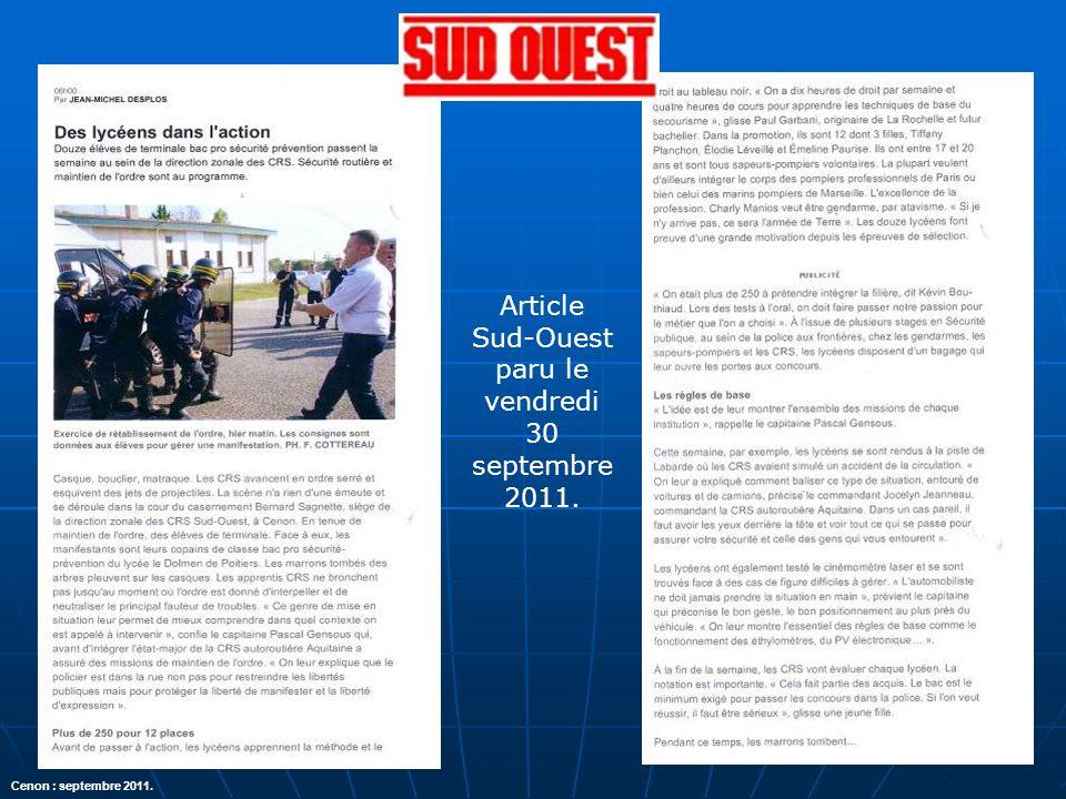 Article Sud-Ouest paru le vendredi 30 septembre 2011.