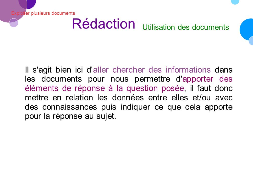 Rédaction Exploiter plusieurs documents. Utilisation des documents.