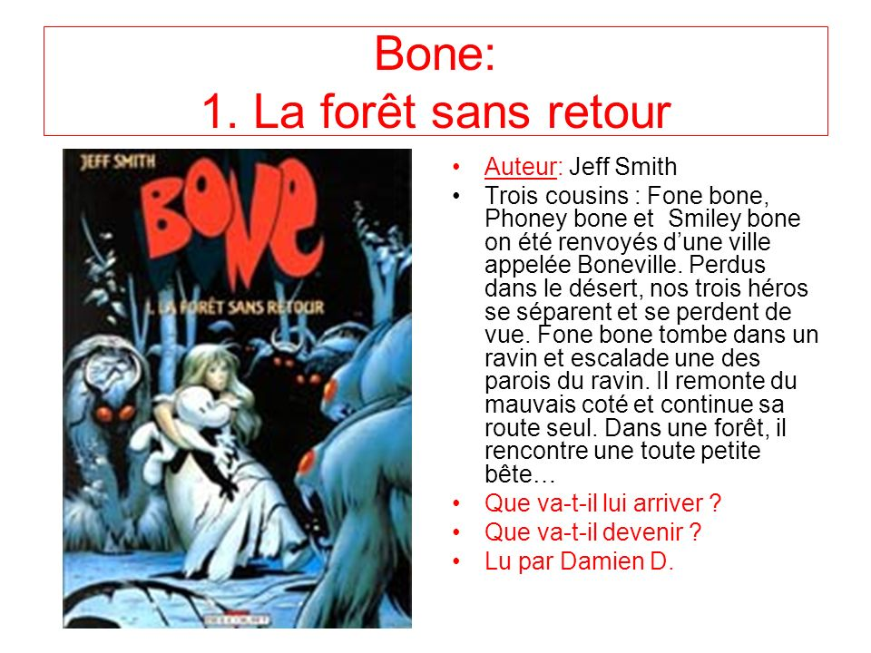 Bone: 1. La forêt sans retour