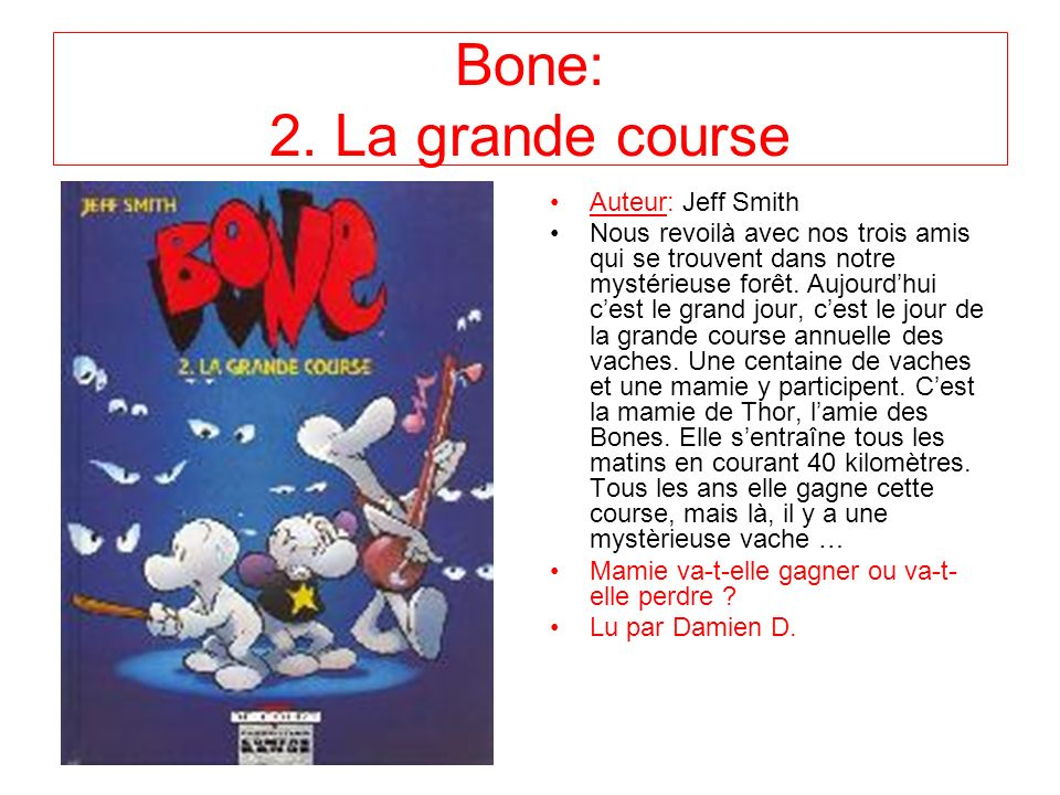 Bone: 2. La grande course Auteur: Jeff Smith