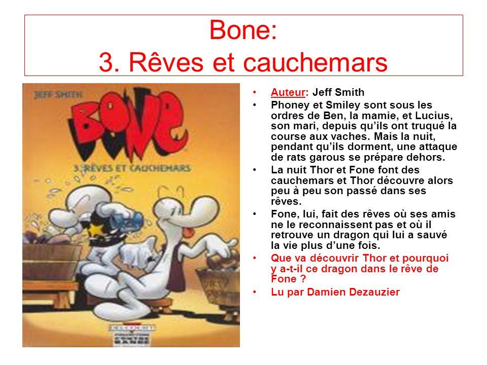 Bone: 3. Rêves et cauchemars