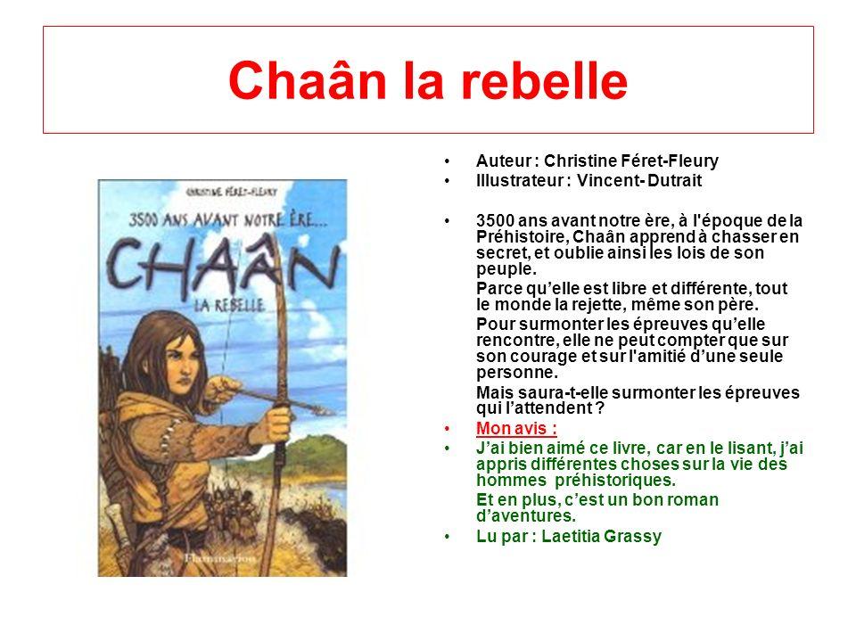 Chaân la rebelle Auteur : Christine Féret-Fleury