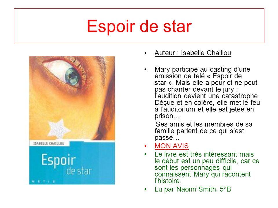 Espoir de star Auteur : Isabelle Chaillou