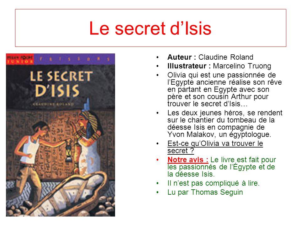 Le secret d'Isis Auteur : Claudine Roland