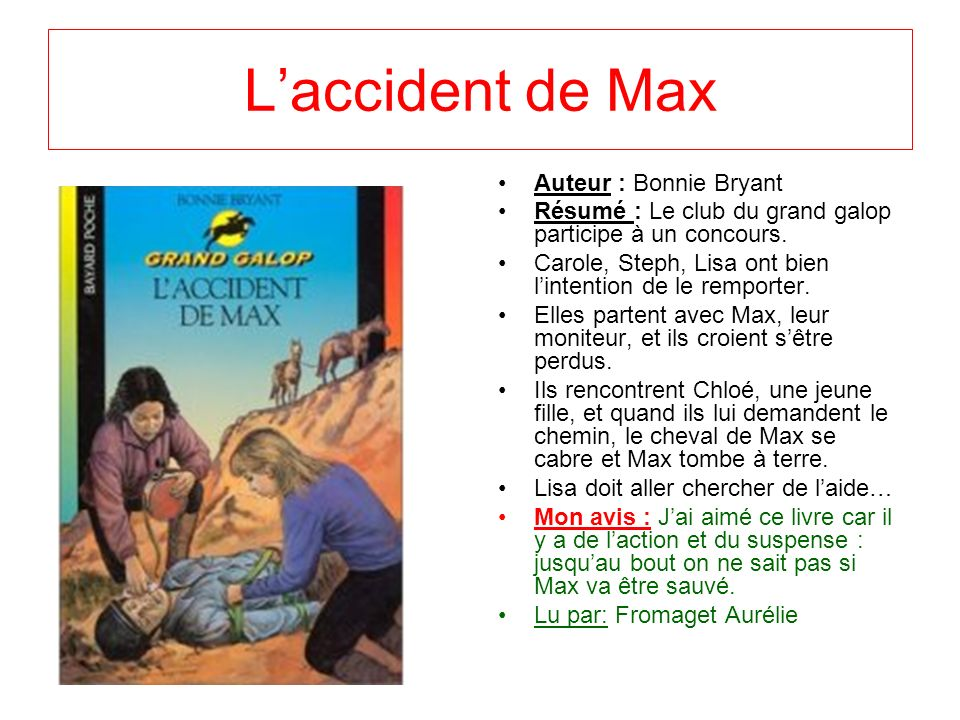 L'accident de Max Auteur : Bonnie Bryant