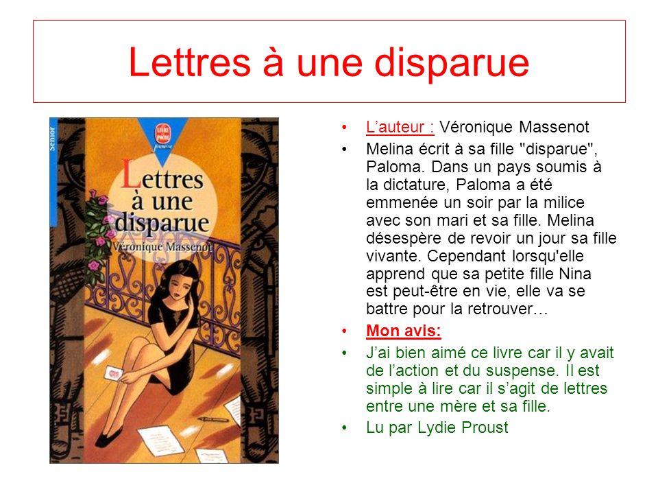 Lettres à une disparue L'auteur : Véronique Massenot