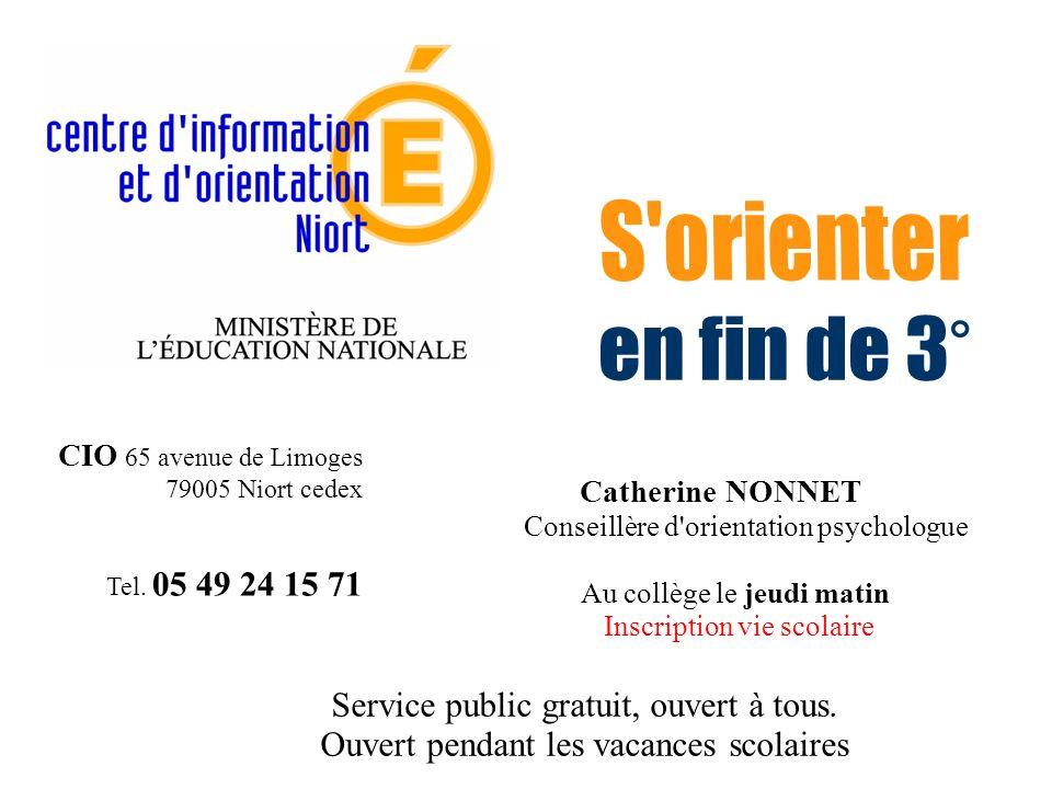 S orienter en fin de 3° Service public gratuit, ouvert à tous.