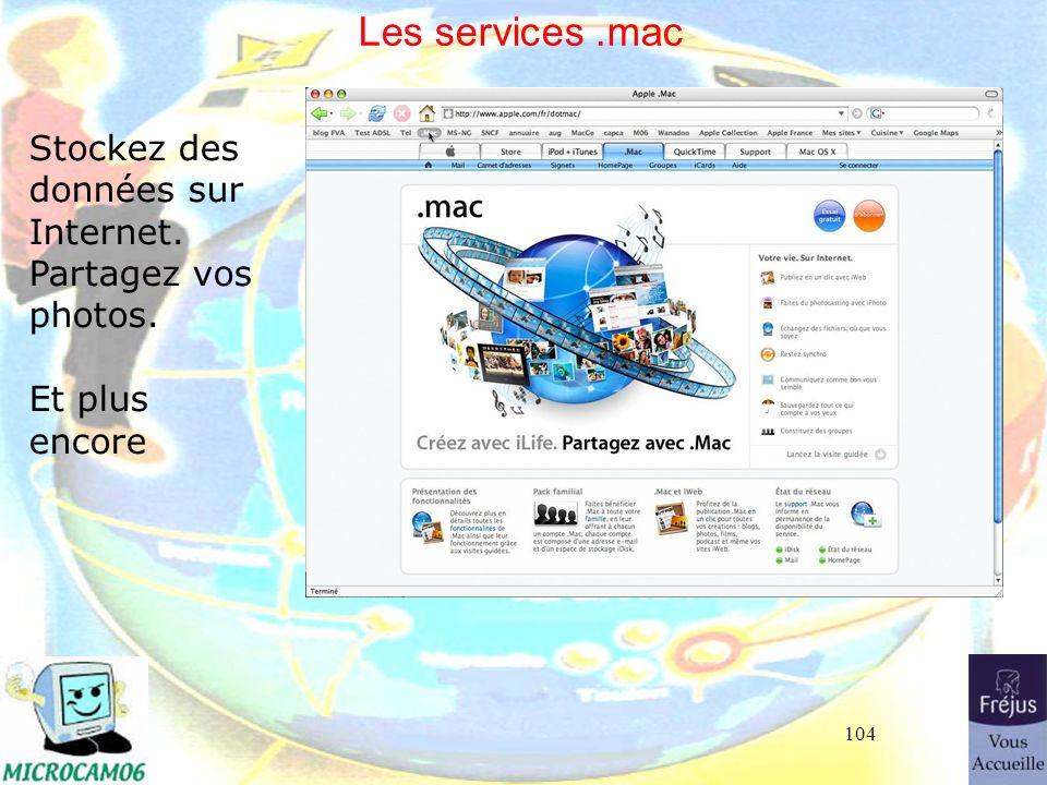 Les services .mac Stockez des données sur Internet.