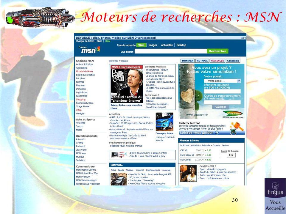 Moteurs de recherches : MSN