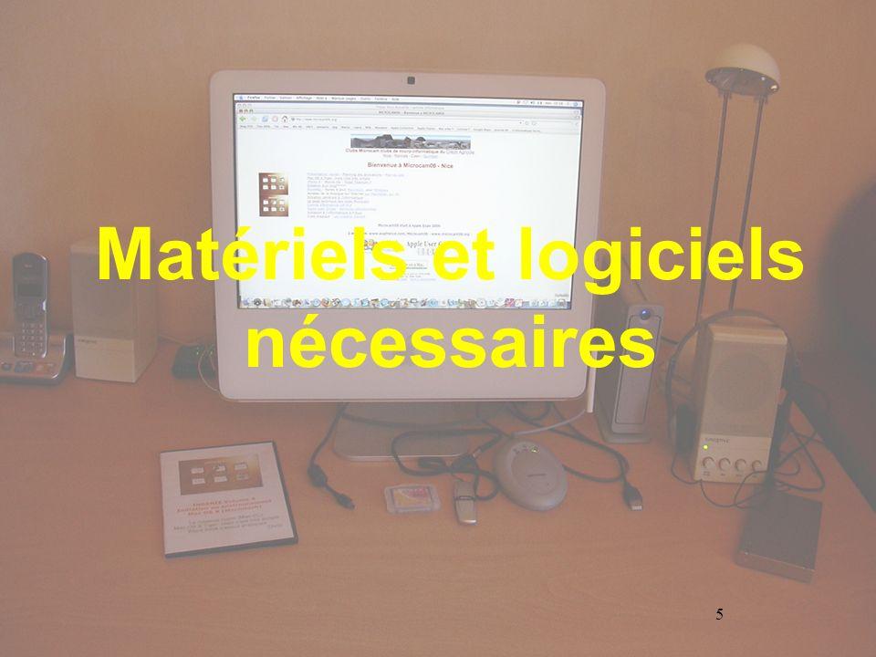 Matériels et logiciels nécessaires