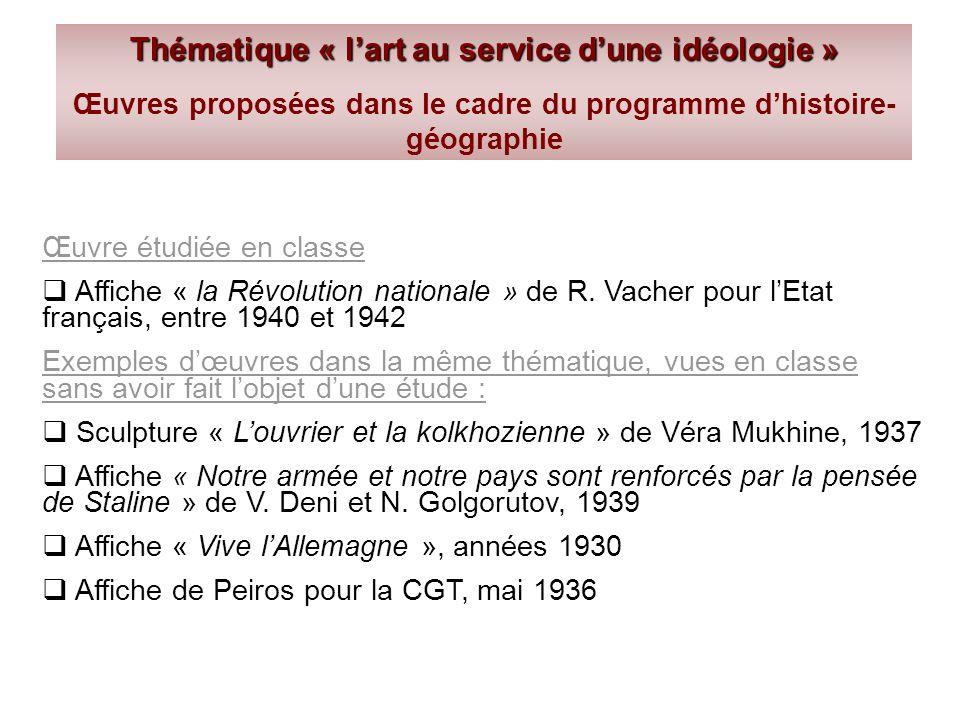 Thématique « l'art au service d'une idéologie »