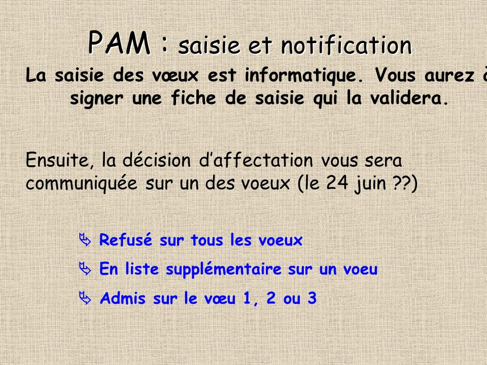PAM : saisie et notification