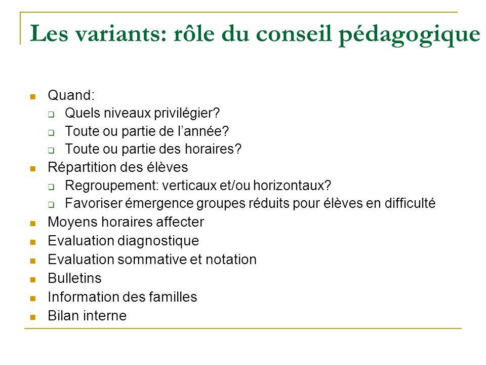 Les variants: rôle du conseil pédagogique