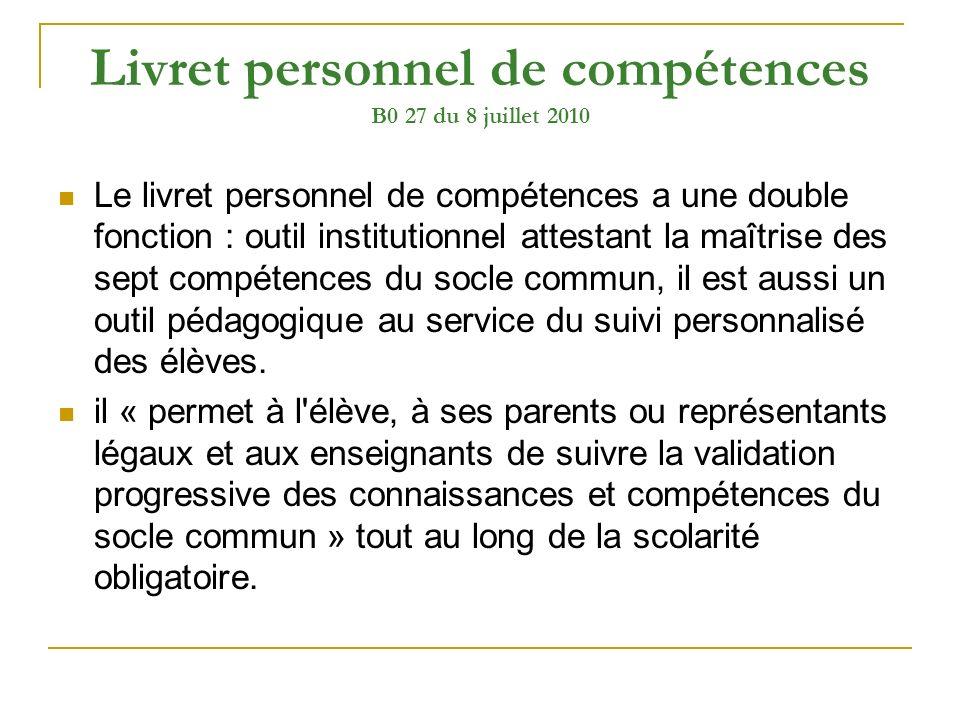 Livret personnel de compétences B0 27 du 8 juillet 2010