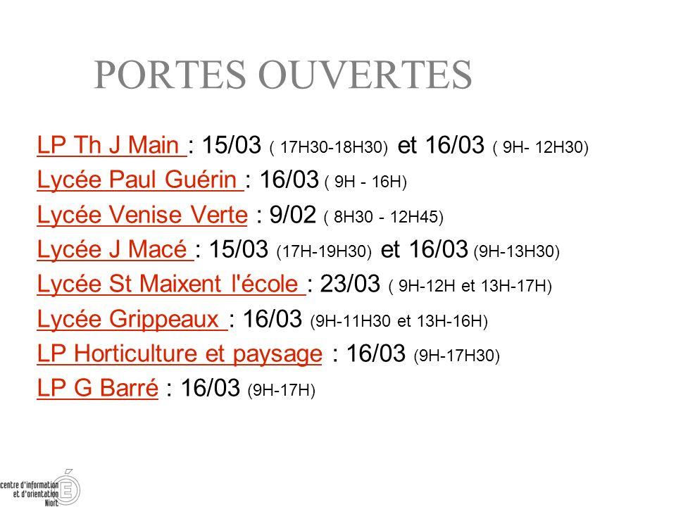 PORTES OUVERTESLP Th J Main : 15/03 ( 17H30-18H30) et 16/03 ( 9H- 12H30) Lycée Paul Guérin : 16/03 ( 9H - 16H)