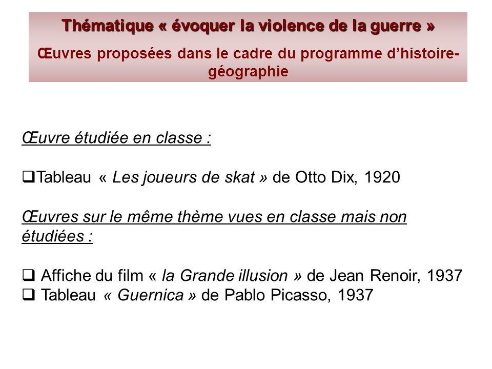 Thématique « évoquer la violence de la guerre »