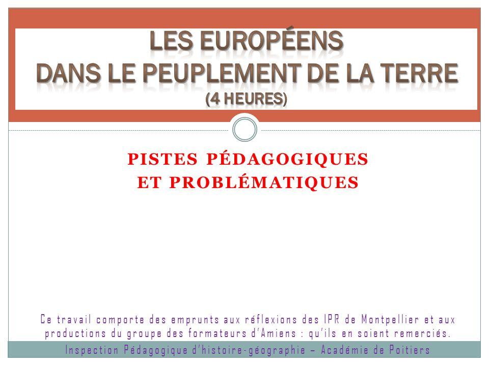 Les Européens dans le peuplement de la Terre (4 heures)