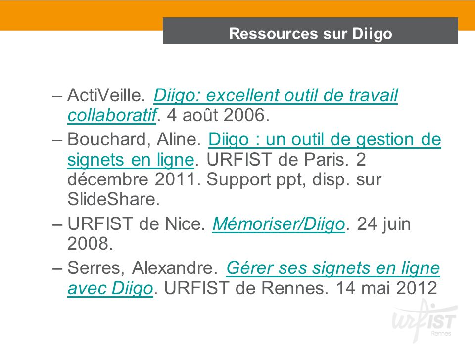 URFIST de Nice. Mémoriser/Diigo. 24 juin 2008.