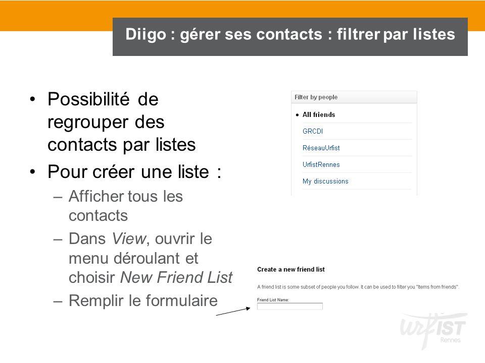 Diigo : gérer ses contacts : filtrer par listes