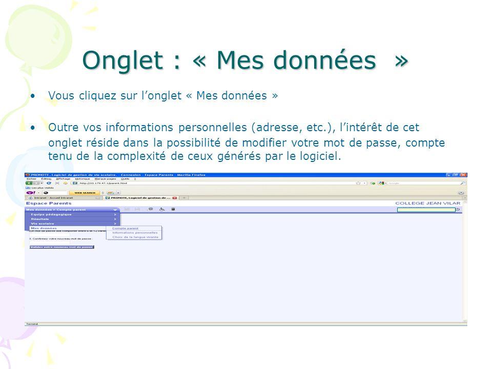 Onglet : « Mes données » Vous cliquez sur l'onglet « Mes données »