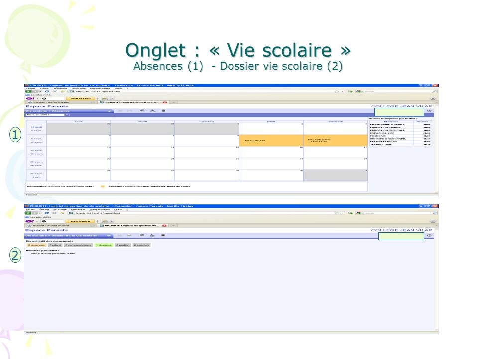 Onglet : « Vie scolaire » Absences (1) - Dossier vie scolaire (2)