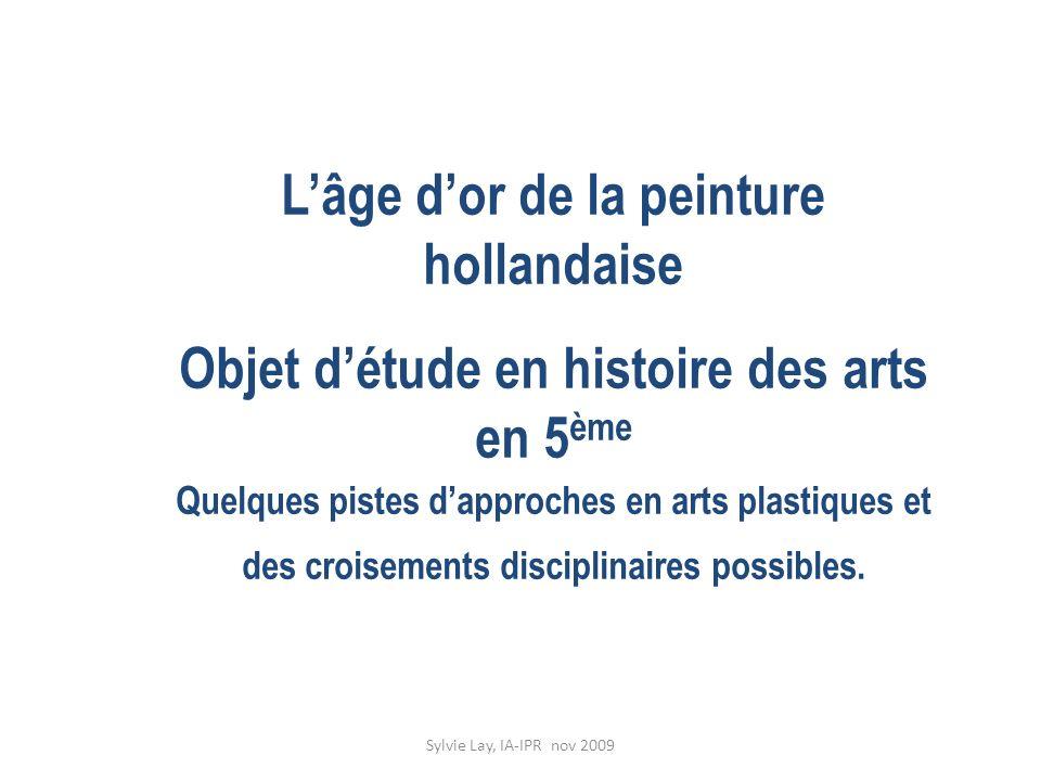 L'âge d'or de la peinture hollandaise