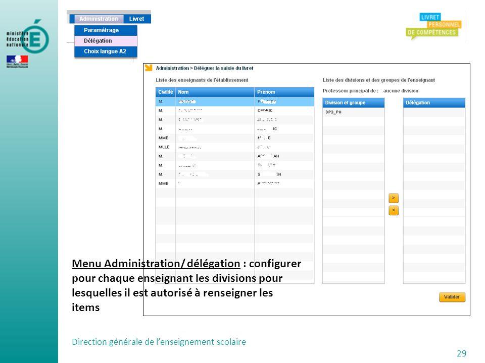 Menu Administration/ délégation : configurer pour chaque enseignant les divisions pour lesquelles il a l'autorisation de renseigner des items