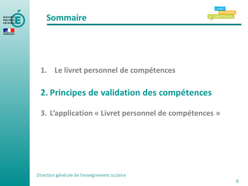 Principes de validation des compétences