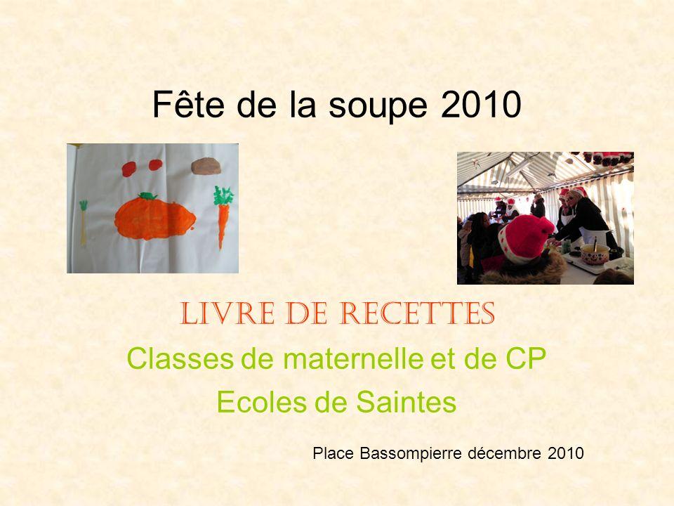 Livre de recettes Classes de maternelle et de CP Ecoles de Saintes