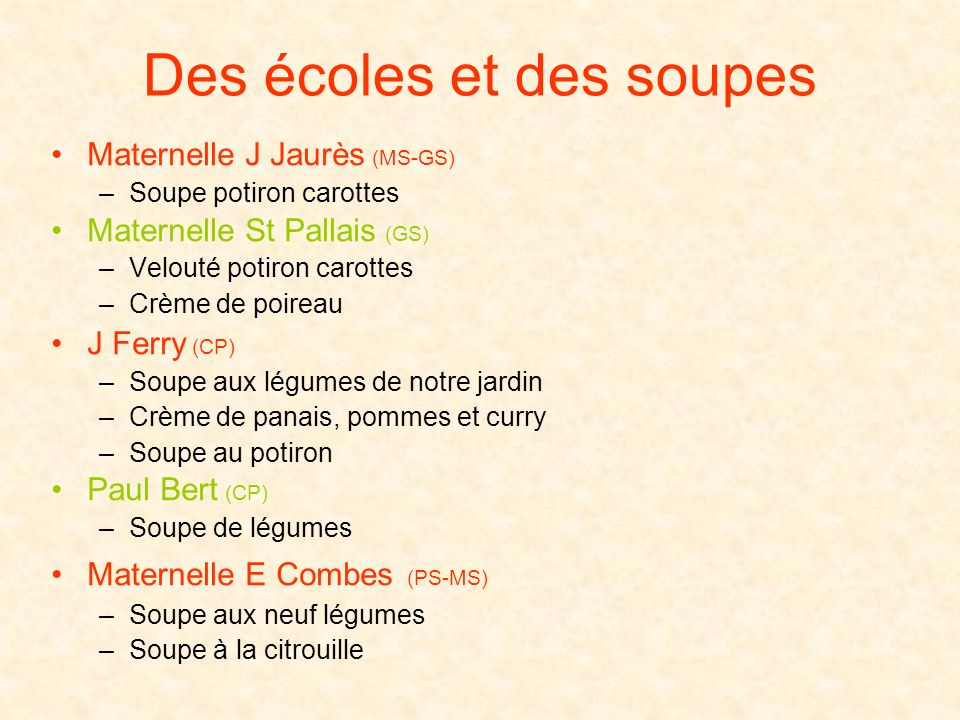 Des écoles et des soupes