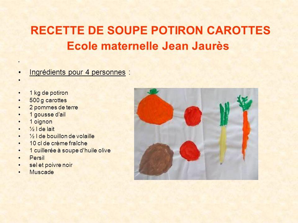 RECETTE DE SOUPE POTIRON CAROTTES Ecole maternelle Jean Jaurès