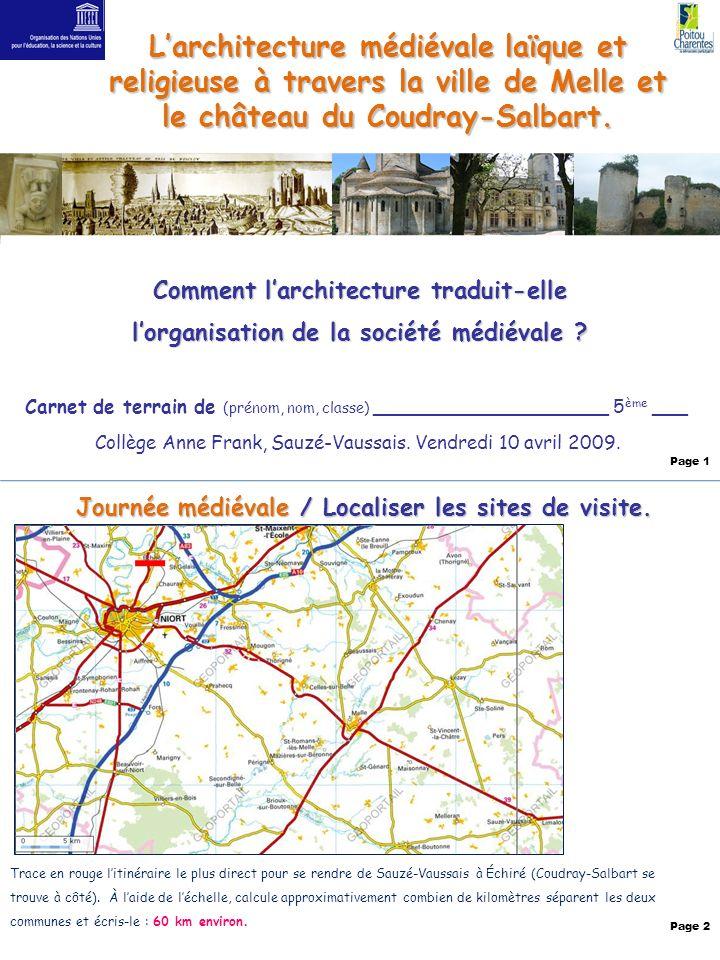 L'architecture médiévale laïque et religieuse à travers la ville de Melle et le château du Coudray-Salbart.