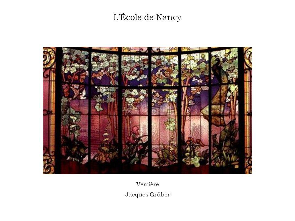 L'École de Nancy Verrière Jacques Grüber