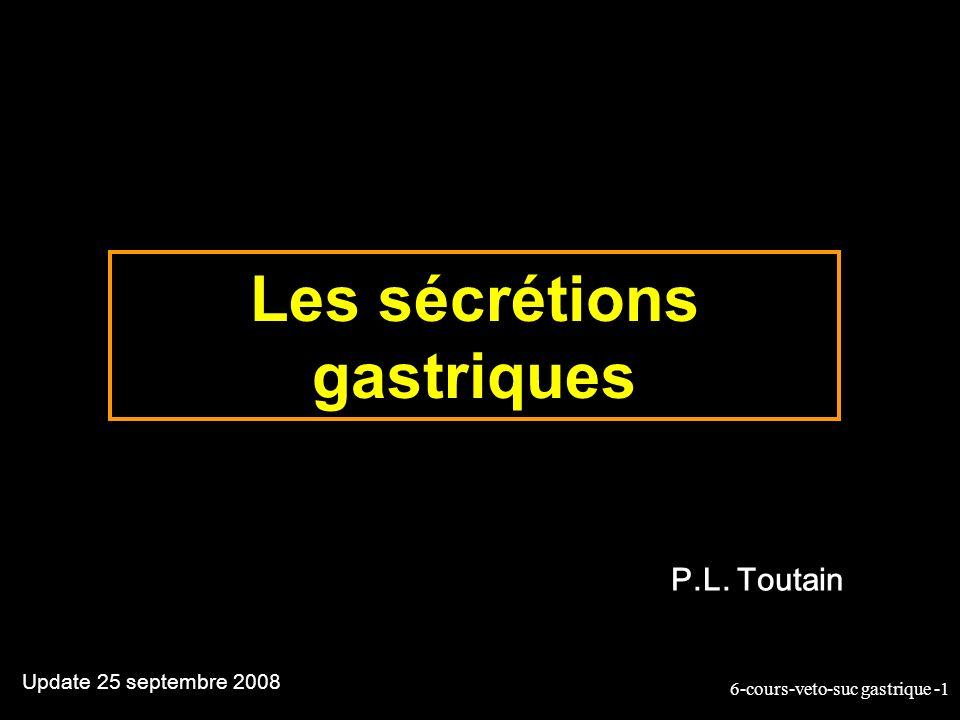 Les sécrétions gastriques