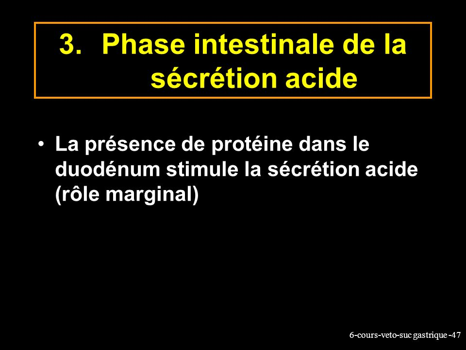Phase intestinale de la sécrétion acide