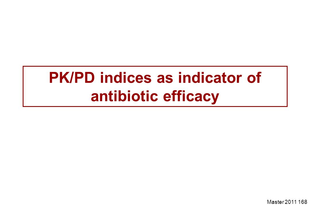 PK/PD indices as indicator of antibiotic efficacy