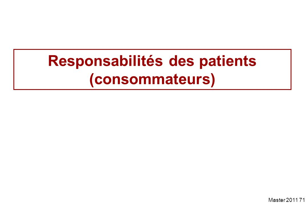 Responsabilités des patients (consommateurs)