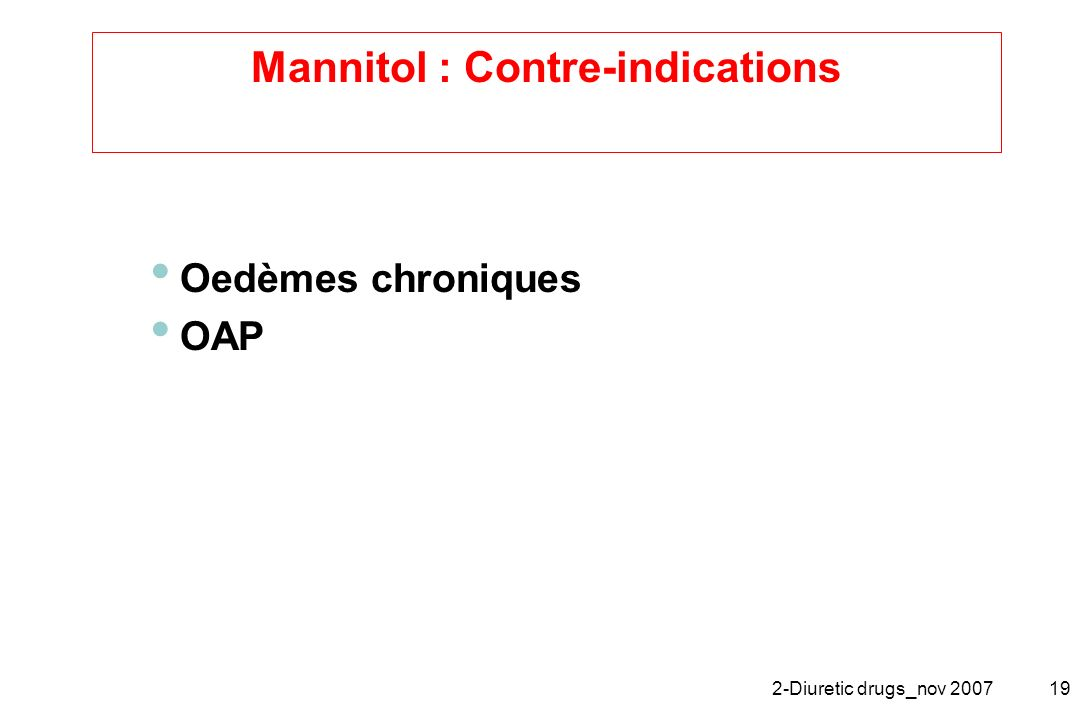 Mannitol : Contre-indications