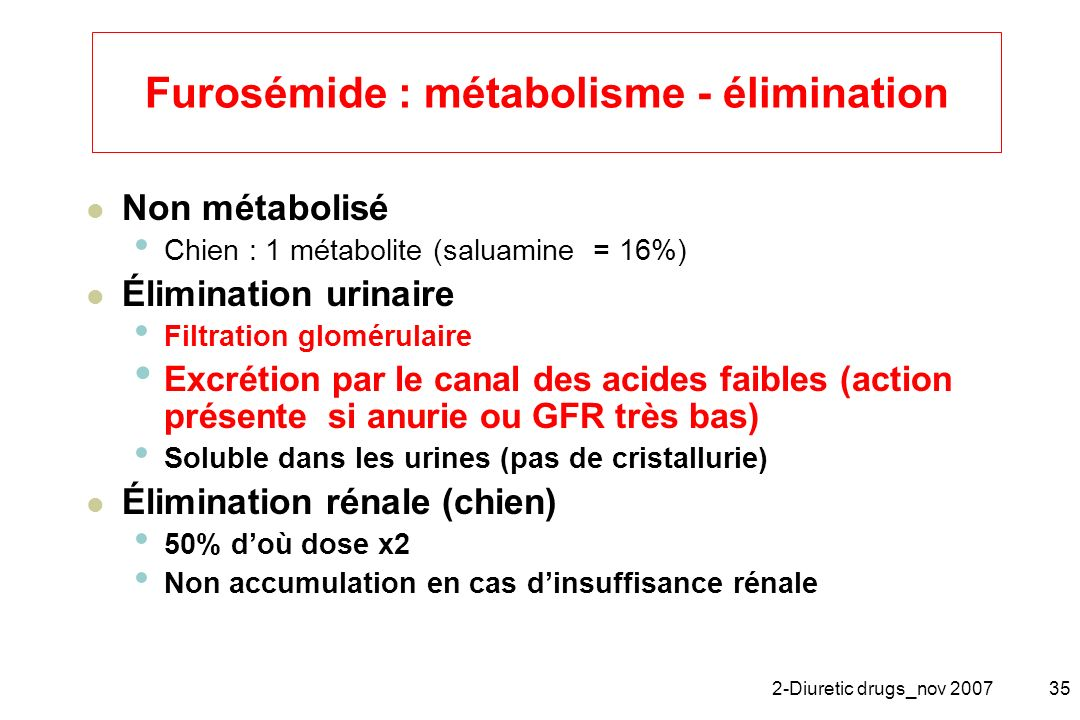 Furosémide : métabolisme - élimination