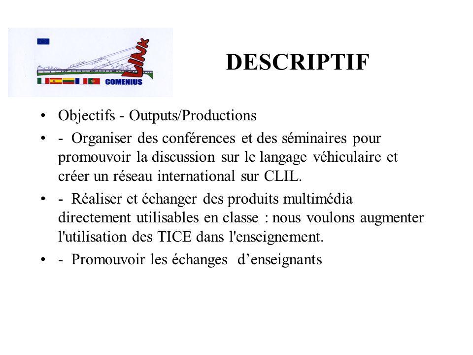 DESCRIPTIF Objectifs - Outputs/Productions