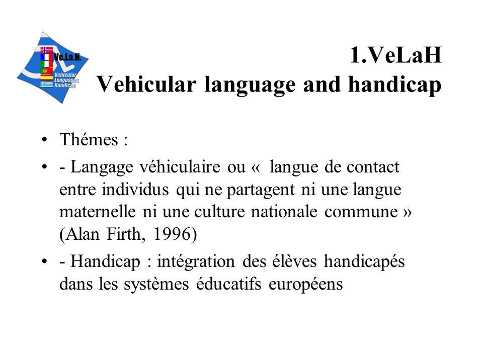 1.VeLaH Vehicular language and handicap
