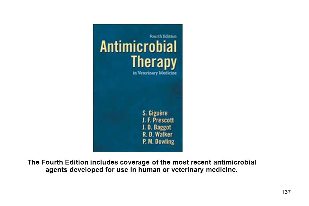 The Fourth Edition includes coverage of the most recent antimicrobial agents developed for use in human or veterinary medicine.