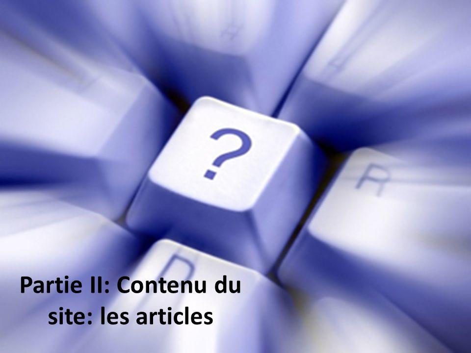 Partie II: Contenu du site: les articles