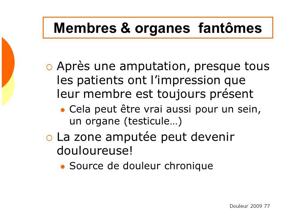 Membres & organes fantômes