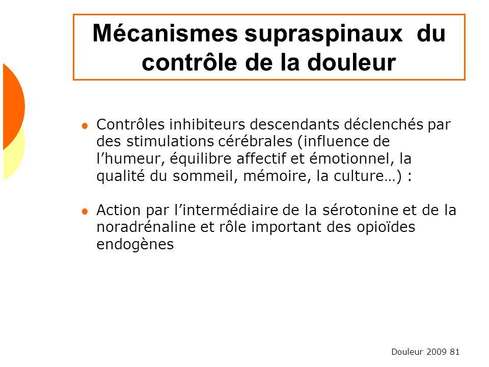 Mécanismes supraspinaux du contrôle de la douleur