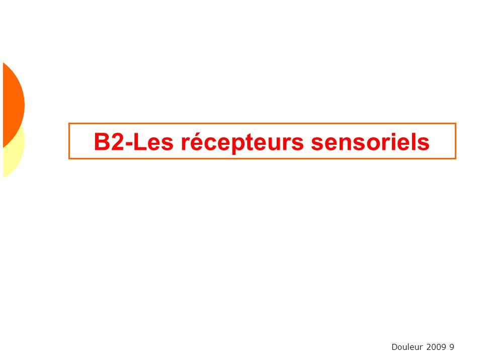 B2-Les récepteurs sensoriels